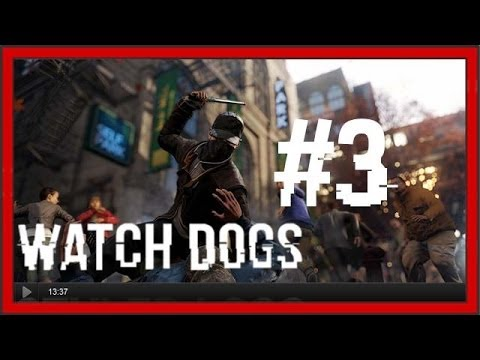 Let's Play Watch Dogs ~ 3 'Mislukte stealth iz mislukt'