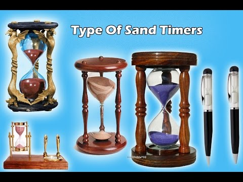TYPES OF SAND TIMERS
