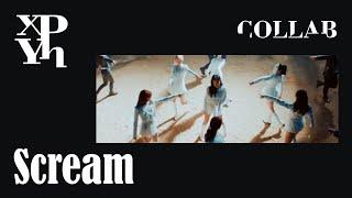 [COLLAB] Dreamcatcher - Scream