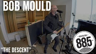"Bob Mould || Live @ 885FM || ""The Descent"""