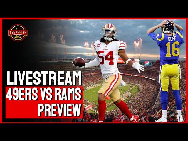 Livestream: 49ers vs Rams Preview