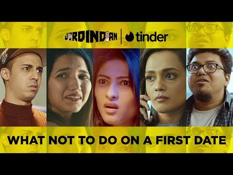 What Not To Do On A First Date | Jordindian | Tinder
