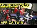 ??  Africa Twin - Apresentação Oficial da Honda no Brasil - Mulheres de Moto
