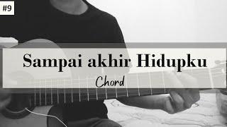 kunci gitar sampai akhir hidupku (chord)