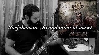 narjahanam symphoniyat al mowt 2017 guitar cover solo hq metal shinobi