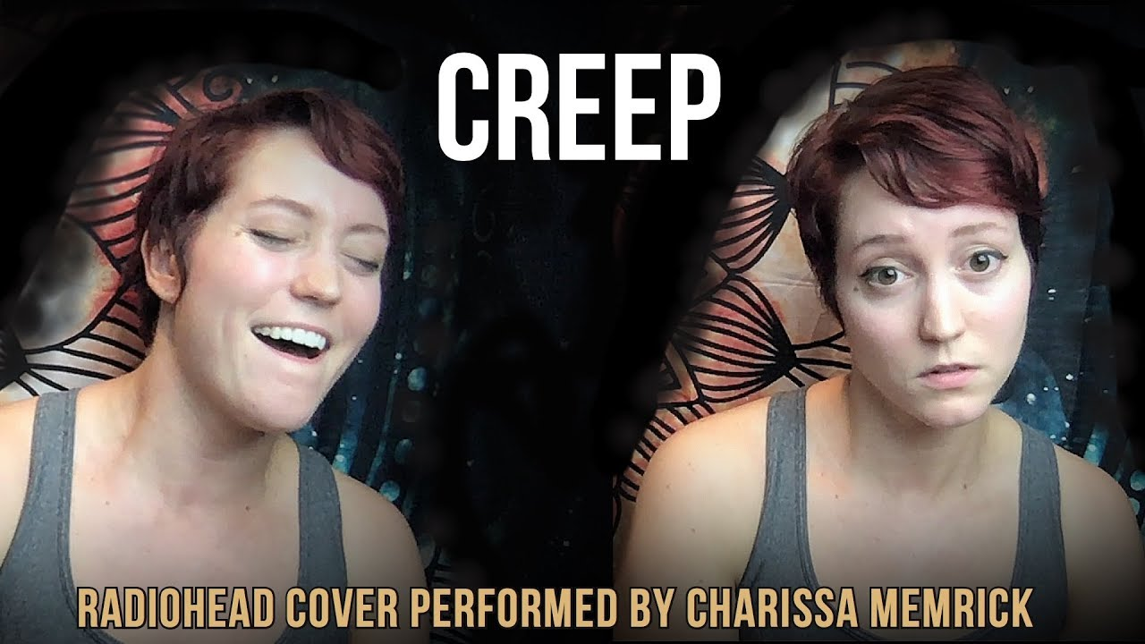 Creep by Radiohead Cover