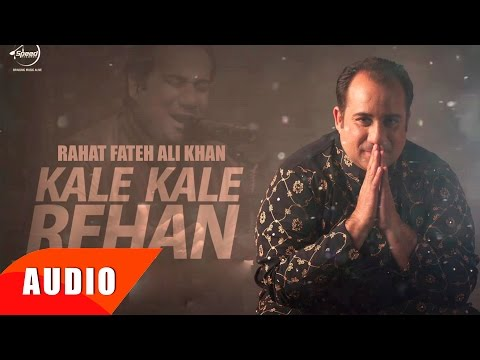 Kalle Kalle Rehan (Full Audio Song) |...