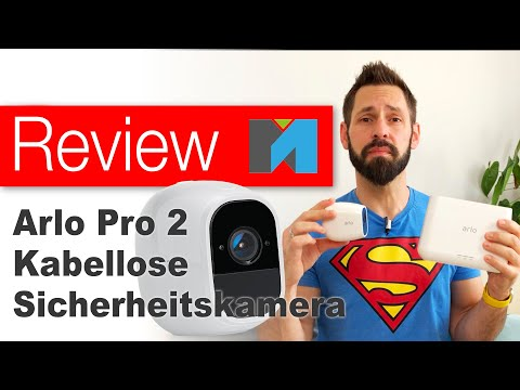 🎥 Arlo Pro 2 Review: Eine Kamera, die fast alles kann?