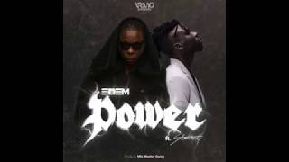Edem - Power ft. Stonebwoy (Audio)