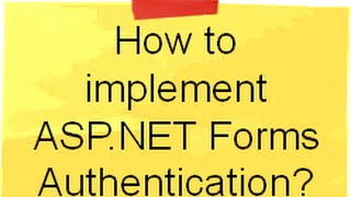 c# (Csharp) and ASP.NET :- How to implement ASP.NET Forms Authentication ?