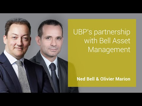UBP's partenership with Bell Asset Management