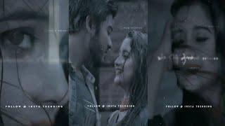 💘 Kannale ennai kollathadi song ❤️New TamilLove what'sapp status ❤️Crush😍melting💖vfx❤️ Love failure💯
