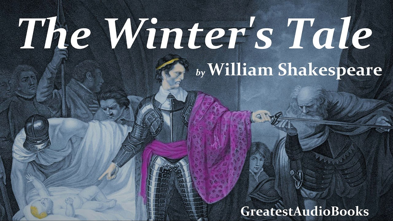 an analysis of the winters tale by william shakespeare Analysis title the winters tales by william shakespeare the significance of the title of the play 'the winter's tale' by william shakespeare is referred to.