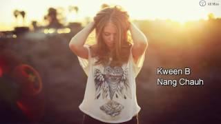 Kween B - Nang Chauh (My Valentine) [Mizo Lengzem]