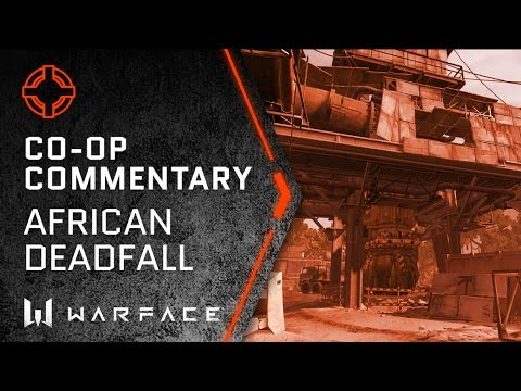Warface - Co-Op Commentary - African Deadfall