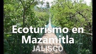 Ecoturismo en Mazamitla - Jalisco