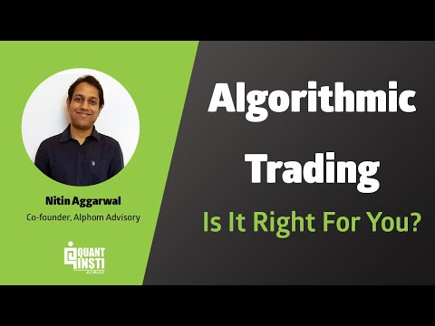 Info Session On Algo Trading By Nitin Aggarwal - June 25, 2019