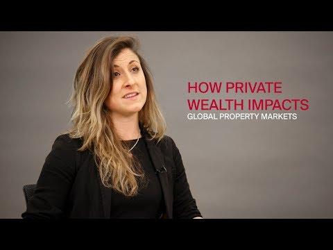 Understanding private wealth & its impact on property markets | The Wealth Report 2018