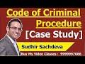 Code Of Criminal Procedure-Case Study-CS executive-Jurisprudence, Interpretation and General Laws