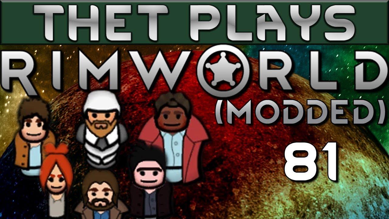 Thet Plays Rimworld 1 0 Part 81: Respecting The Fallen [Modded]