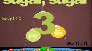 Coolmathgames | Sugar, Sugar 3 | Levels 1 5