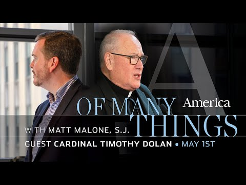 An Interview with Cardinal Dolan | Of Many Things with Matt Malone, S.J.