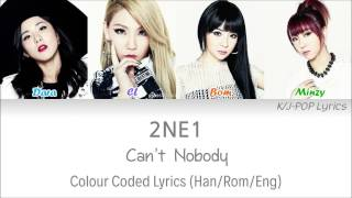 2ne1 투애니원 cant nobody colour coded lyrics hanromeng