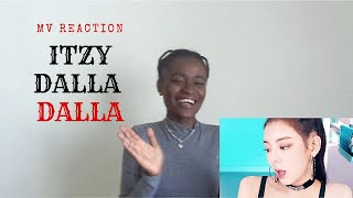 ITZY - DALLA DALLA MV Reaction
