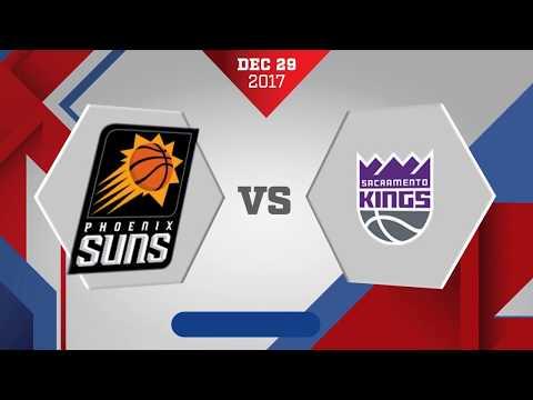 Phoenix Suns vs. Sacramento Kings - December 29, 2017