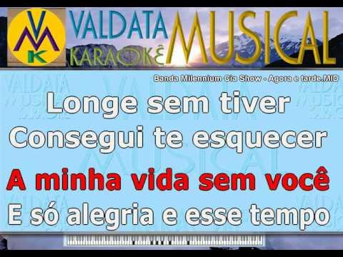 Banda Milennium Cia Show   Agora e tarde   BAILÃO   Karaoke