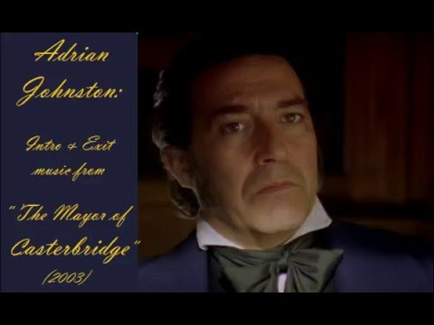 Adrian Johnst: music from The Mayor of Casterbridge 2003