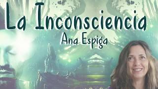 La Inconsciencia - Ana Espiga