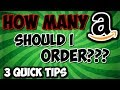 3 Things You NEED to do BEFORE your First FBA Order | How Many Do I Order? |  Sell On Amazon 2018