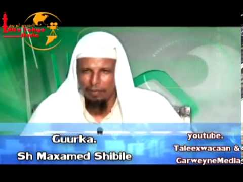 Download Sheikh Mohamud SHIBILI Gurka