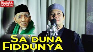Download SA'DUNA FIDDUNYA Bahasa Indonesia - Full Lirik