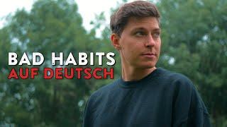 ED SHEERAN - BAD HABITS (GERMAN VERSION) auf Deutsch