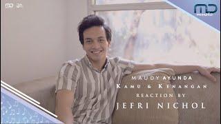 Maudy Ayunda - Kamu dan Kenangan (Music Video Reaction) | Jefri Nichol