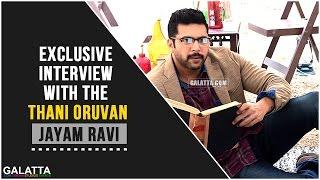 Exclusive interview with the Thani Oruvan, Jayam Ravi