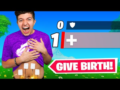 I Give Birth if I Take Damage in Fortnite...