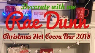 Christmas Hot Cocoa Bar 2018 | Rae Dunn | Decorate with me