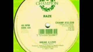 break 4 love raze