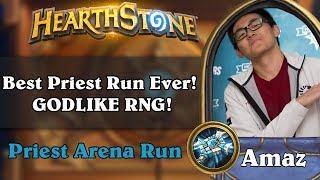 Hearthstone Arena - [Amaz] Best Priest Run Ever! Godlike RNG!