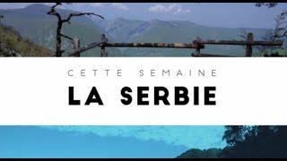 Destination Francophonie  #87 - Serbie