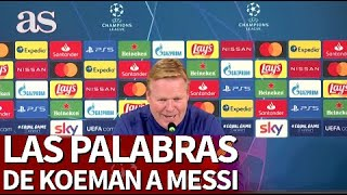 JUVENTUS 0 - BARCELONA 2 |Las palabras de KOEMAN a MESSI | Diario As
