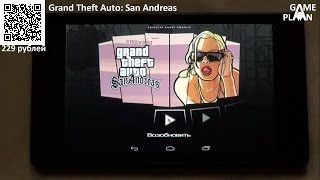 Обзор review Grand Theft Auto: San Andreas для Android от Game Plan