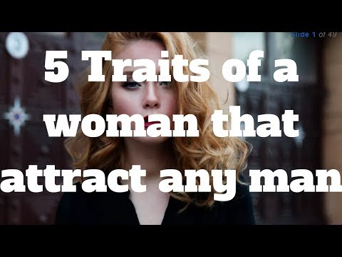 5 Traits Of A Woman That Attract Any Man