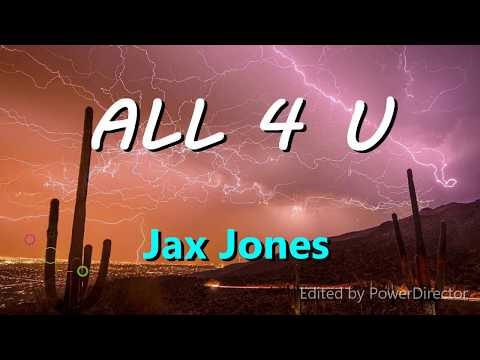 Jax Jones-All 4 U (Lyrics)