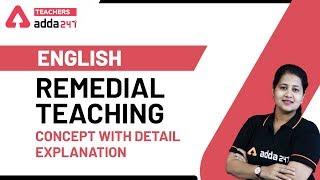 Remedial Teaching - Concept Detail Explanation  English Pedagogy  CTET