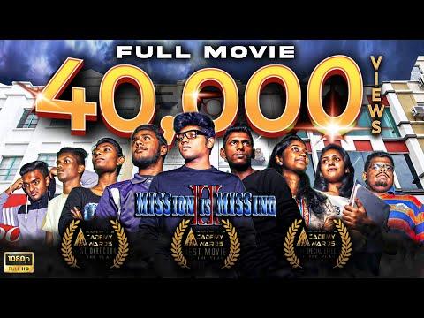MISSion Is MISSing 2 (2017) Full Movie | Malaysian Tamil Movie | MultimediaAcademyAward **WINNING**