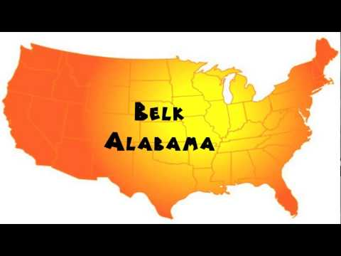 How to Say or Pronounce USA Cities — Belk, Alabama